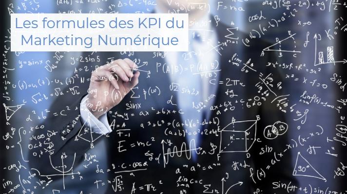 Tous les secrets des formules de calcul de vos KPIs du marketing numérique ?